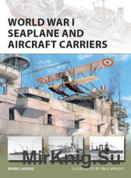 World War I Seaplane and Aircraft Carriers (Osprey New Vanguard 238)
