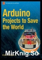 Arduino Projects to Save the World (+code)