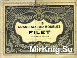 Grand album de modeles pour Filet 3 1908