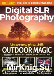 Digital SLR Photography November 2016