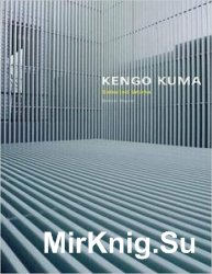 Kengo Kuma: Selected Works
