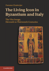 The living icon in Byzantinium and Italy: the vita image, eleventh to thirteenth centuries