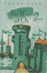 The Magic of Oz / Чудеса страны Оз