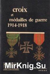 Croix et Medailles de Guerre 1914-1918