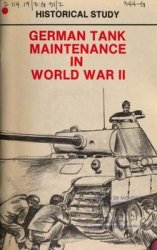 German Tank Maintenance In World War II