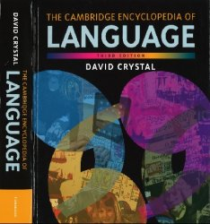 The Cambridge Encyclopedia of Language, 3rd Edition (HQ)