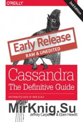 Cassandra: The Definitive Guide, 2nd Edition