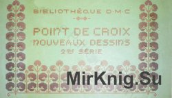 D.M.C. Point de Croix Nouveaux Dessins (2re Serie)