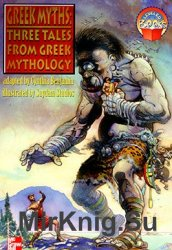 Greek Myths: Three Tales from Greek Mythology