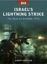Israel's Lightning Strike The raid on Entebbe 1976