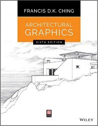 Architectural Graphics, 6th Edition