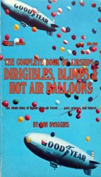 The Complete Book of Airships: Dirigibles, Blimps & Hot Air Balloons