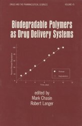 Biodegradable Polymers as Drug Delivery Systems