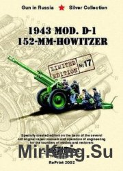 1943 Mod. D-1 152-mm Howitzer (Russian Motor Books: Gun in Russia №17)