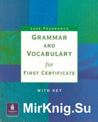 Grammar and Vocabulary for First Certificate (with key)