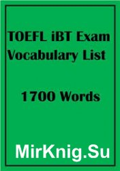 TOEFL iBT Exam Vocabulary List, 1700 words