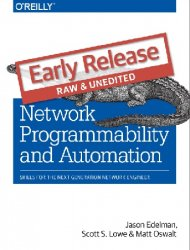 Network Programmability and Automation: Skills for the Next-Generation Network Engineer (Early Release)
