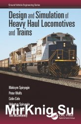 Design and Simulation of Heavy Haul Locomotives and Trains