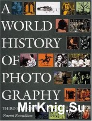 A World History of Photography (3rd Edition)