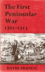 The First Peninsular War, 1702-1713
