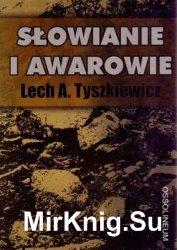 Słowianie i Awarowie. Organizacja plemienna Słowian