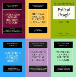The Cambridge History of Political Thought: Vols. I-VI