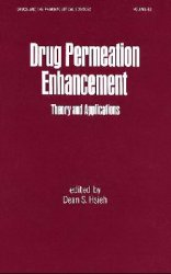 Drug Permeation Enhancement: Theory and Applications
