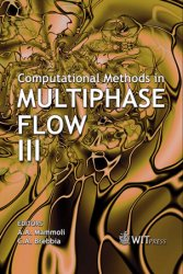 Computational Methods In Multiphase Flow III
