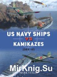US Navy Ships vs Kamikazes 1944-1945 (Osprey Duel 76)