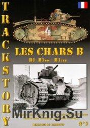 Les Chars B B1-B1bis-B1ter (Trackstory No.3)