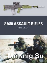 SA80 Assault Rifles (Osprey Weapon 49)