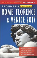 Frommer's EasyGuide to Rome, Florence and Venice 2017