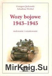 Wozy Bojowe 1943-1945: Malowanie i Oznakowanie