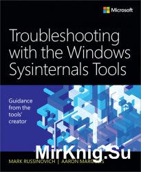 Troubleshooting with the Windows Sysinternals Tools (2nd Edition)