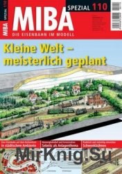 MIBA - Die Eisenbahn im Modell Spezial №110 2016