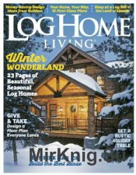 Log Home Living - December 2016