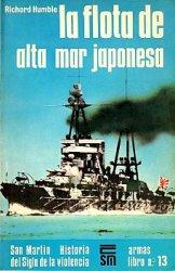 La Flota de Alta Mar Japonesa (Armas Libro Nº13)
