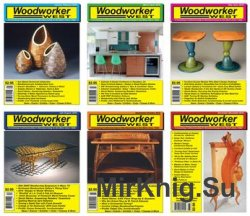 Woodworker West - 2016 Full Year Issues Collection