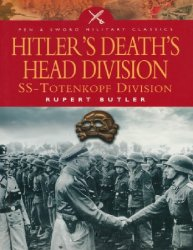 Hitler's Death's Head Division