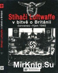Stihaci Luftwaffe v Bitve o Britanii: Cervenec- Rijen 1940