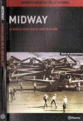 Midway: La Batalla Naval Que Se Libro En El Aire