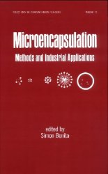 Microencapsulation: Methods and Industrial Applications