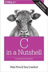 C in a Nutshell: The Definitive Reference, 2nd Edition