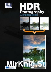 HDR Photography - A Practical Guide 2016