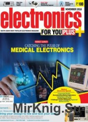 Electronics For You №11 2016