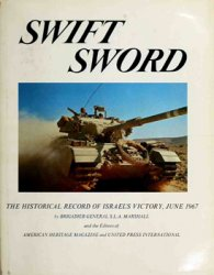 Swift Sword: The Historical Record of Israel's Victory, June 1967