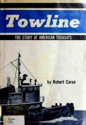 Towline: The Story of American Tugboats