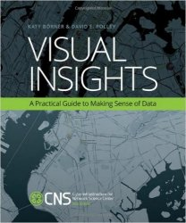 Visual Insights: A Practical Guide to Making Sense of Data