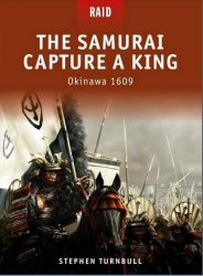 The Samurai Capture a King Okinawa 1609