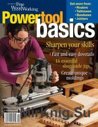 The Best of Fine Woodworking. Power Tool Basics (2007)